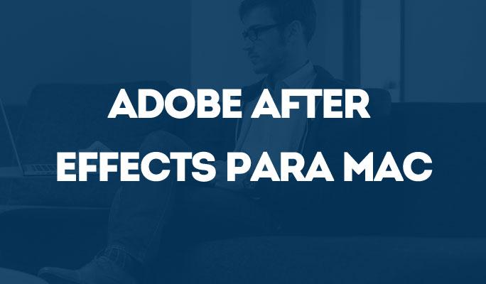 Adobe After Effects para Mac