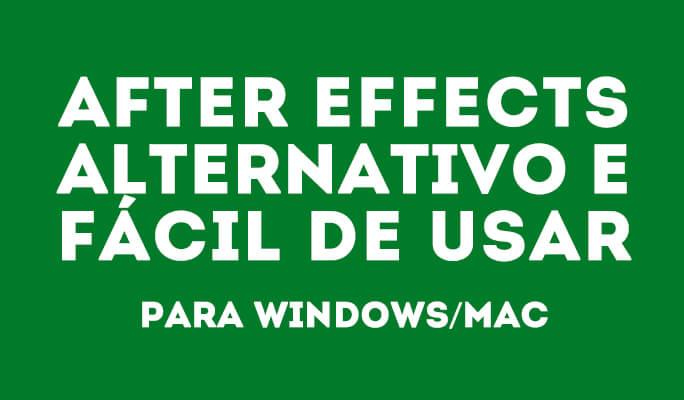 After Effects alternativo e fácil de usar para Windows/Mac