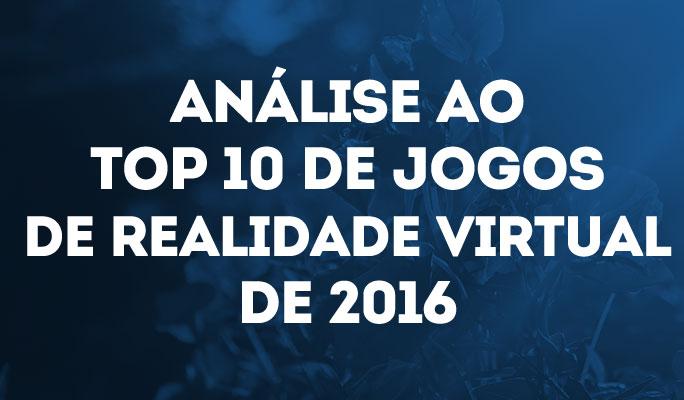 Análise ao Top 10 de Jogos de Realidade Virtual de 2018