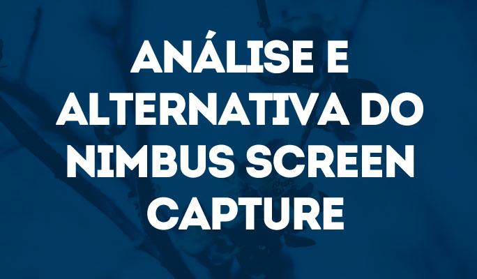 Análise e Alternativa do Nimbus Screen Capture
