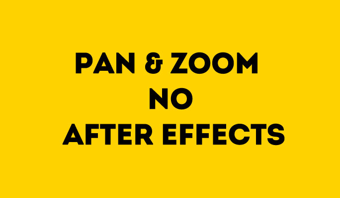 Pan & Zoom no After Effects
