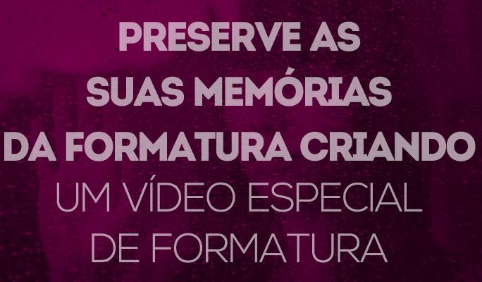 Preserve as Suas Memórias da Formatura Criando um Vídeo Especial de Formatura