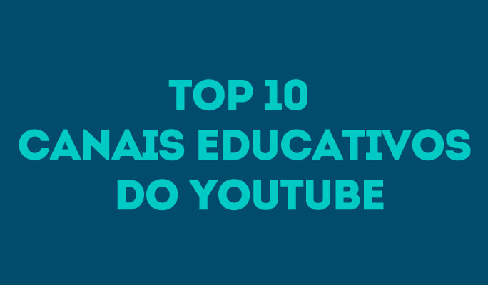 Top 10 Canais Educativos do YouTube