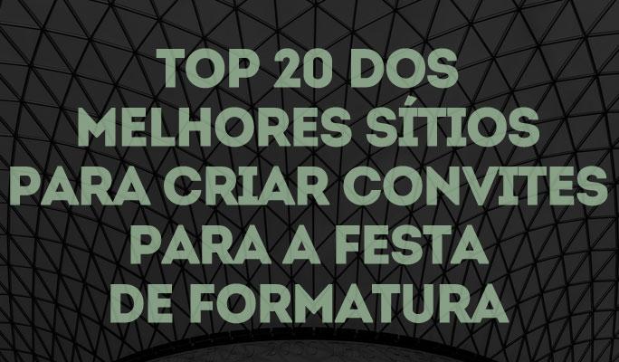 Top 20 dos Melhores Sites para Criar Convites para a Festa de Formatura