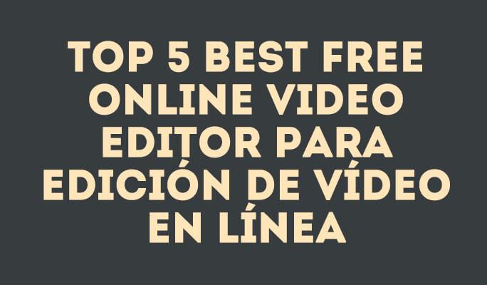 Os 10 Melhores Editores de Vídeo para Edição de Vídeo Online